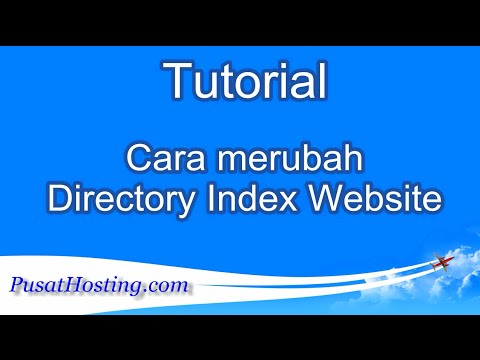 Tutorial Cara merubah Directory Index Website by PusatHosting