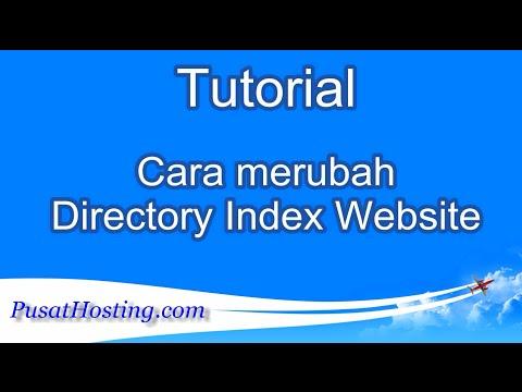 Tutorial Cara merubah Directory Index Website by PusatHosting