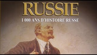 La Russie : 1000 ans d'Histoire Russe (1/2) - Documentaire Français