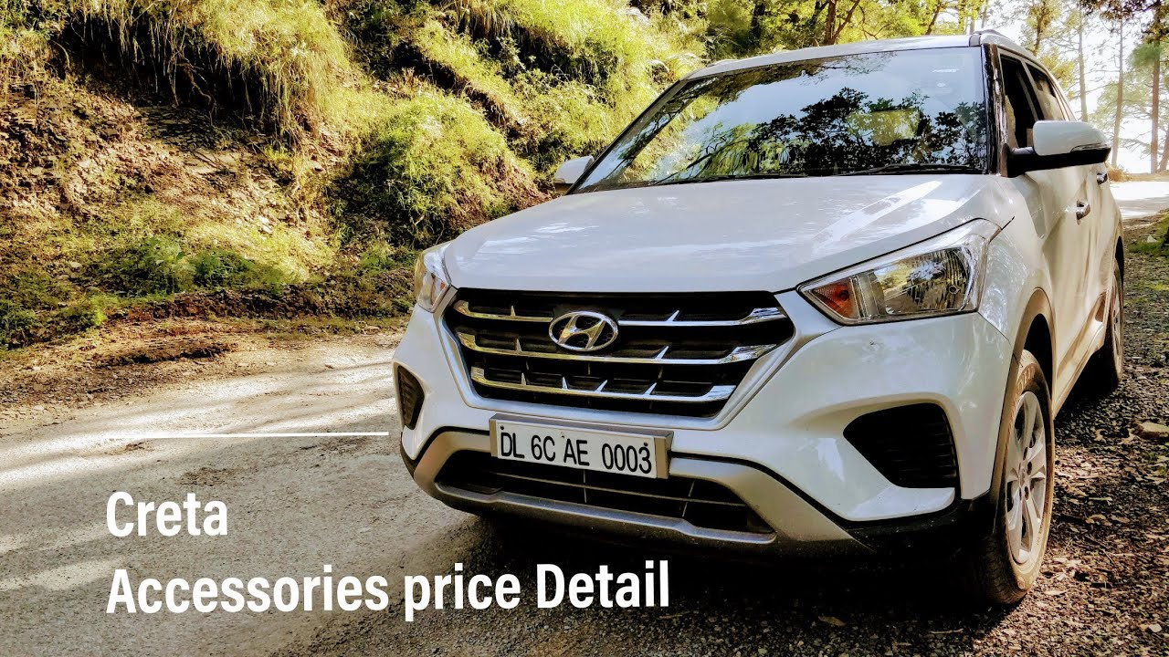 Hyundai Creta Accessories Price List What You Should Install In Base Model Aftermarket Variants Youtube