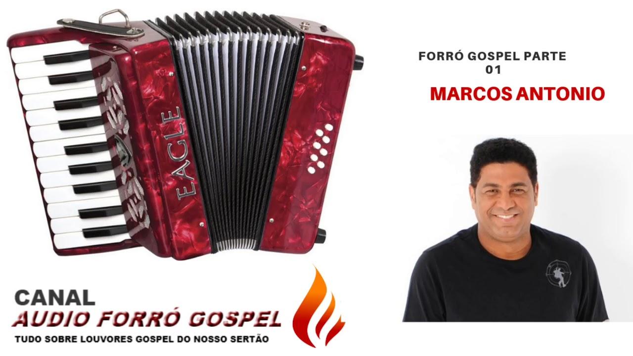 Forró Gospel(Marcos Antonio)Parte 01