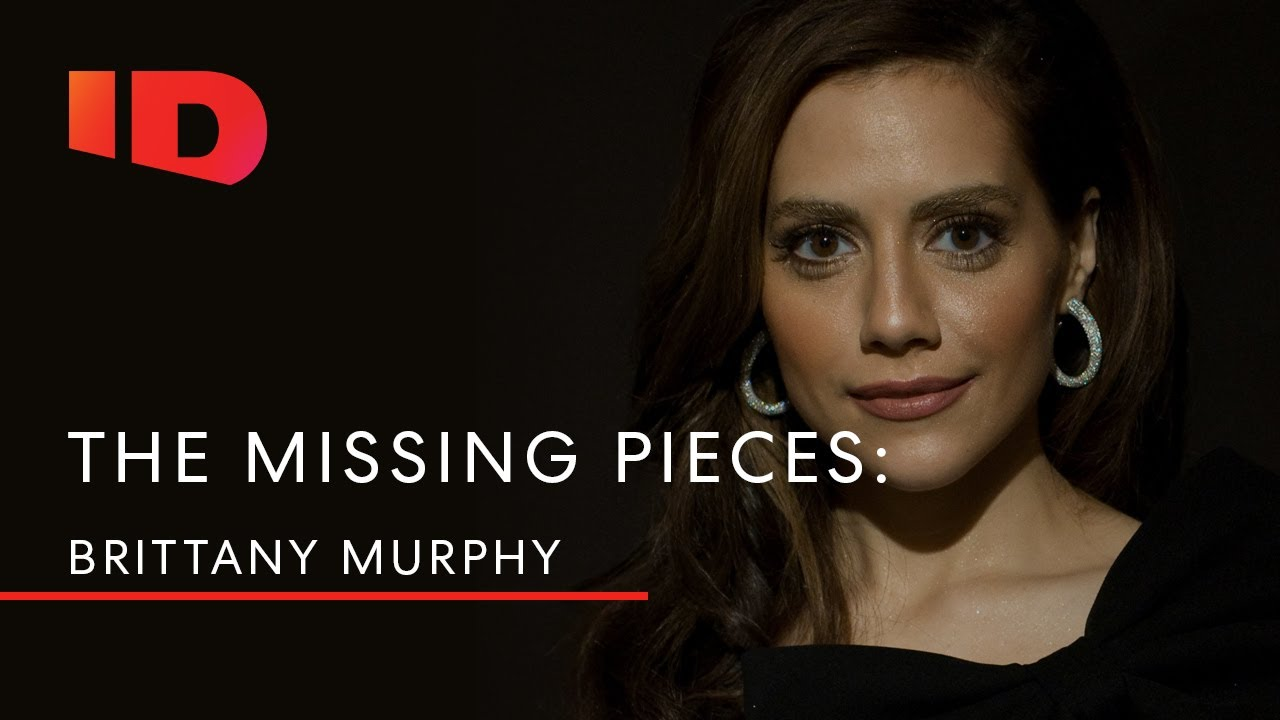 The Missing Pieces: Brittany Murphy