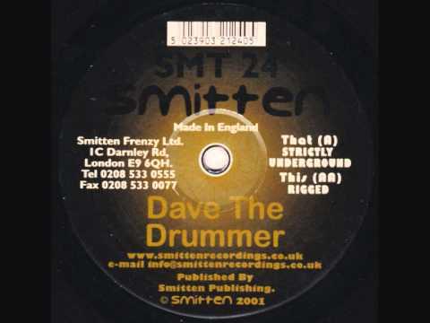 Smitten 24 , Dave The Drummer , Strictly Underground