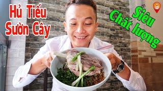 Phát thèm với món Hủ Tiếu Sườn Cây miếng sường bự trảng ở Sài Gòn | Saigon Travel