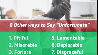 """8 Other ways to say """"Unfortunate"""""""