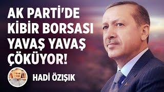 AK PARTİ'DE KİBİR BORSASI YAVAŞ YAVAŞ ÇÖKÜYOR!