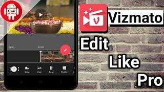 Vizmato   Best Video Editing App For Beginner 😋   Easier Than Kinemaster & Power Director