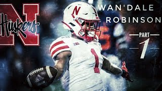 Wan'Dale Robinson ULTIMATE 2019 Nebraska Season Highlights!! | Part 1 |