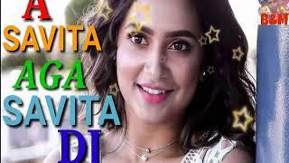 A Savita Aga Savita DJ Romantic Song  2019