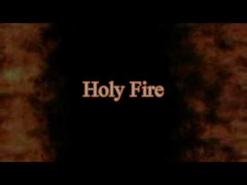 Holy Fire with Lyrics and background(2)