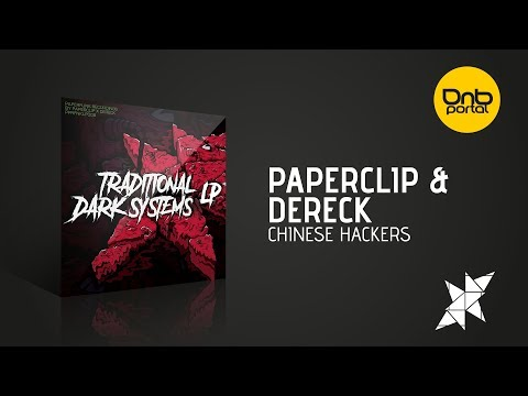 Paperclip & Dereck - Chinese Hackers [Paperfunk Recordings]