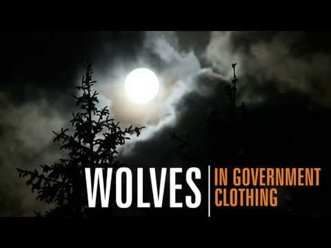 Wolves in Government Clothing (Trailer)