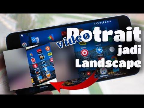 Cara Mudah Membuat Video Potrait Jadi Landscape Youtube