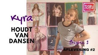 Kyra houdt van DANSEN! #AFLEVERING 2