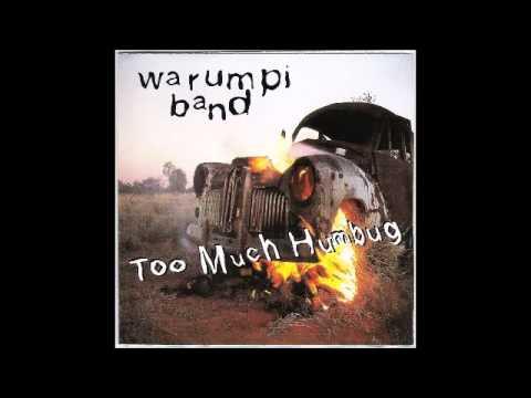 Warumpi Band - Too Much Humbug (Full Album)