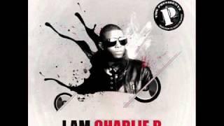 """Charlie B - """"Eenie meenie miny Moe"""" ( Audio )"""