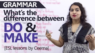 do vs make learn the difference between these verbs english grammar lessons