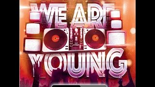 BFvsGF - We Are Young Official Remix (Jersey Club) Now I