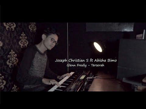 Glenn Fredly - Terserah (Cover) by Joseph Christian S ft Abisha Bimo