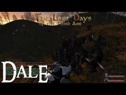 M&B: Warband (The Last Days - Dale) #16 - Enemies all around us!