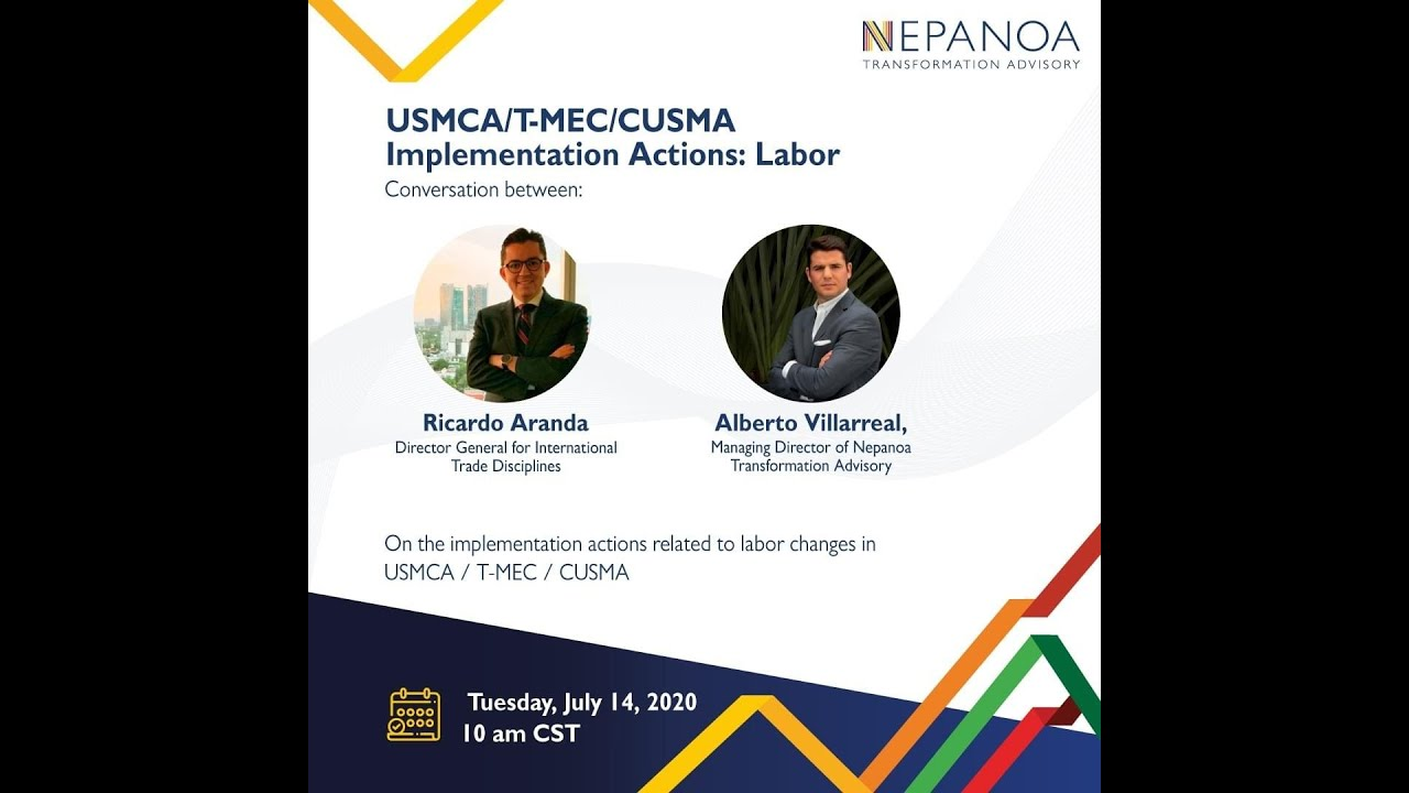 USMCA Implementation Actions - Labor with Mexico´s General Director for International Trade