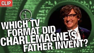 QI | Which TV Format Did Charlemagne's Father Invent?