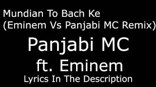 Mundian To Bach Ke (Eminem Vs Panjabi MC Remix) LYRICS IN DESCRIPTION