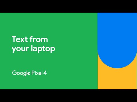 How To Text From Your Laptop | Google Pixel 4