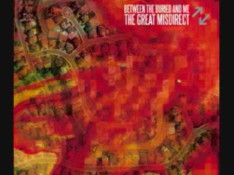 Between The Buried And Me - Mirrors