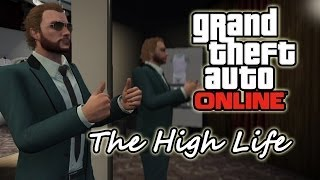 The High Life Update - Grand Theft Auto Online