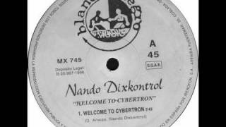 Nando Dixkontrol - Welcome To Cybertron