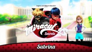 MIRACULOUS SECRETS | 🐞 SABRINA 🐞 | Tales of Ladybug and Cat Noir