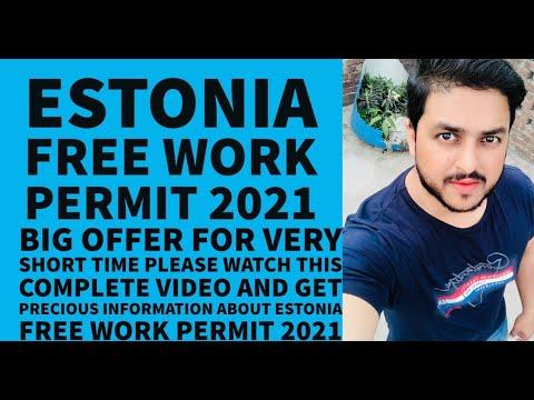 Estonia free work permit 2021 | Free work permit | Estonia Work Visa | Estonia Jobs | Estonia Visa