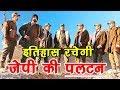 PALTAN | Making Video  | JP Dutta, Harshvardhan, Siddhant, Gurmeet, Luv Sinha