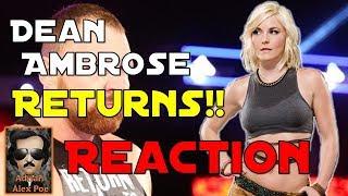 LIVE REACTION: Dean Ambrose RETURN!! (I FREAK OUT!!!)