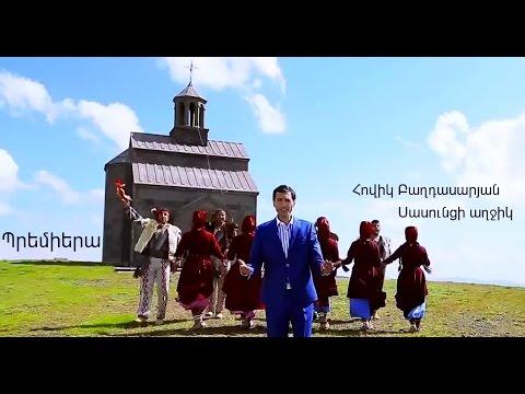 Hovik Baghdasaryan - Sasunci Aghjik