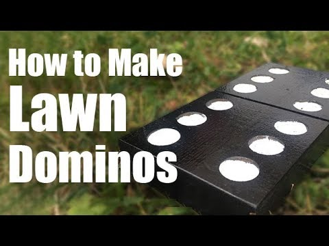 How To Make Lawn Dominos