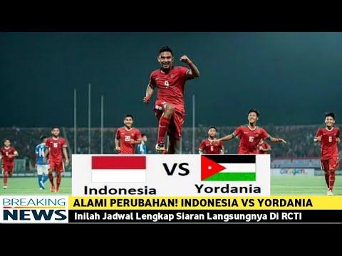 Alami Perubahan! Indonesia VS Yordania: Inilah Jadwal Lengkap Siaran Langsungnya Di RCTI