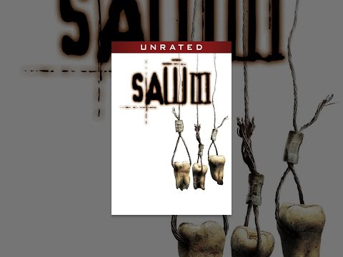 Saw III  Unrated