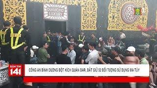 Công an Bình Dương đột kích quán bar, bắt giữ 52 đối tượng sử dụng ma túy | Tin nóng | Tin tức 141