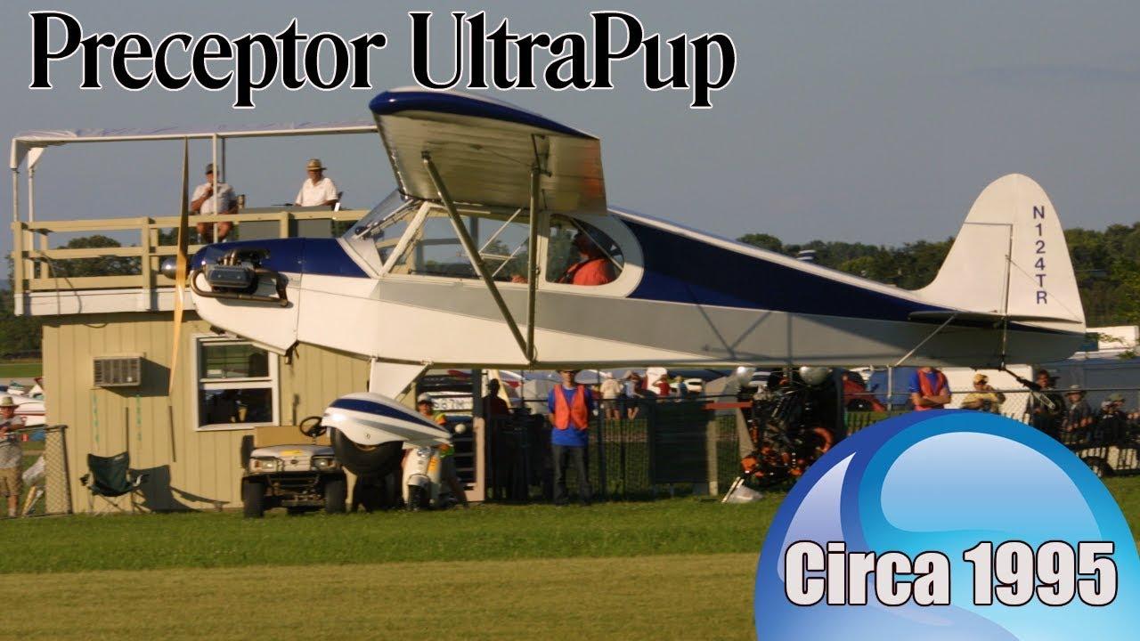 Preceptor Aircraft Preceptor Ultra Pup Bob Counts Airventure 1995 Youtube