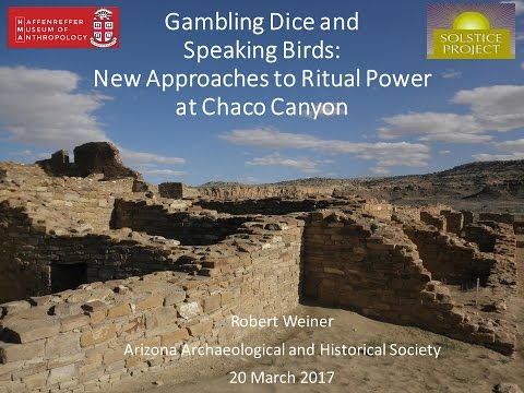 Gambling Dice and Speaking Birds: New Approaches to Ritual Power at Chaco Canyon