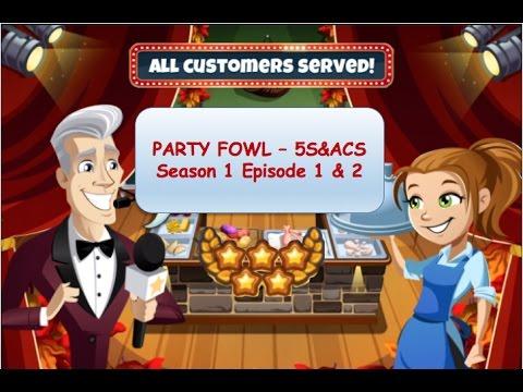 5S&ACS: Party Fowl - Season 1 - Episode 1 & 2 (Cooking Dash 2016)