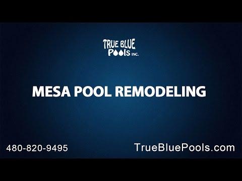 Mesa Pool Remodeling With True Blue Pools