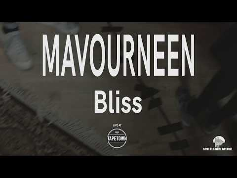 Mavourneen - Bliss [Tapetown Sessions - SPOT2019 Special]