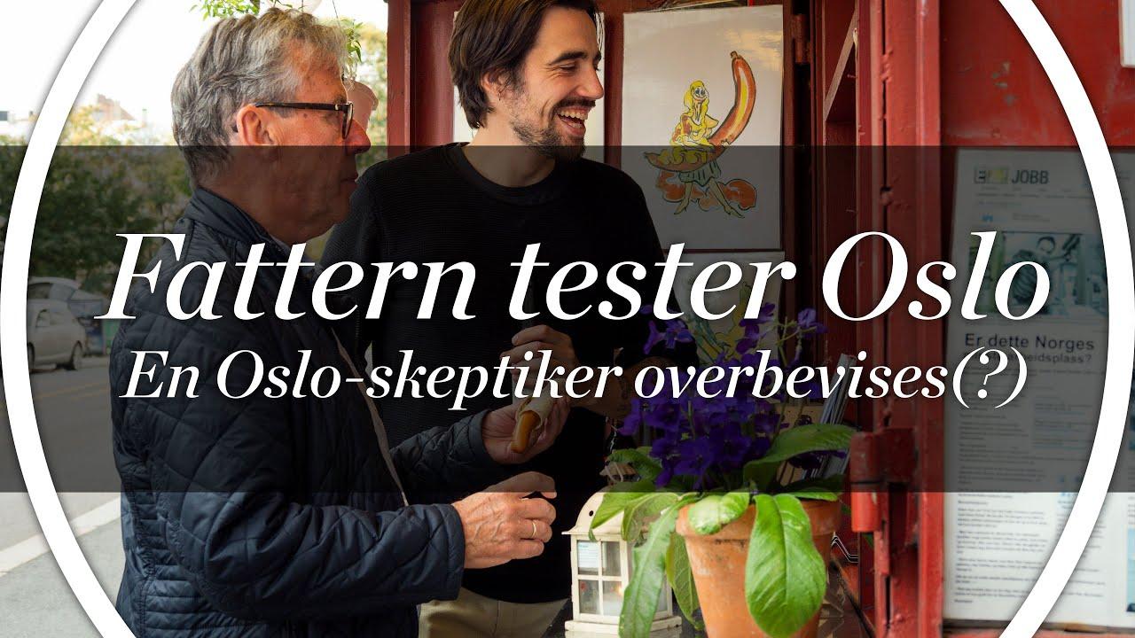 Fattern tester Oslo