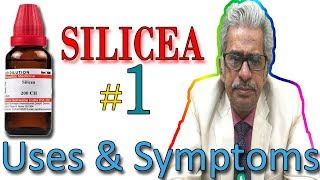 Homeopathy Medicine SILICEA Part 1 in Hindi - Uses & Symptoms by Dr P. S. Tiwari
