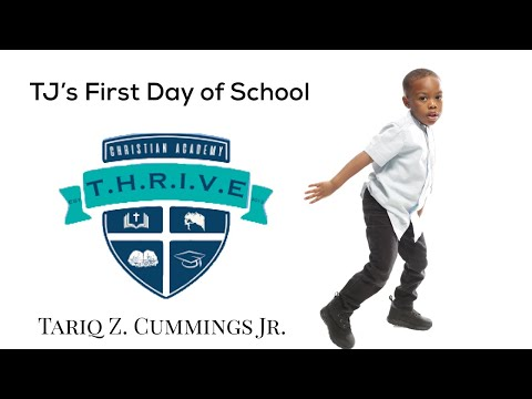 Tj's First Day of School at Thrive Christian Academy