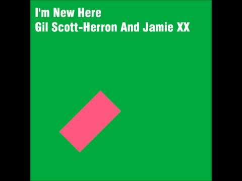 We're New Here - Gil Scott-Heron and Jamie XX