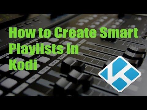 How to Create Smart Playlists in Kodi